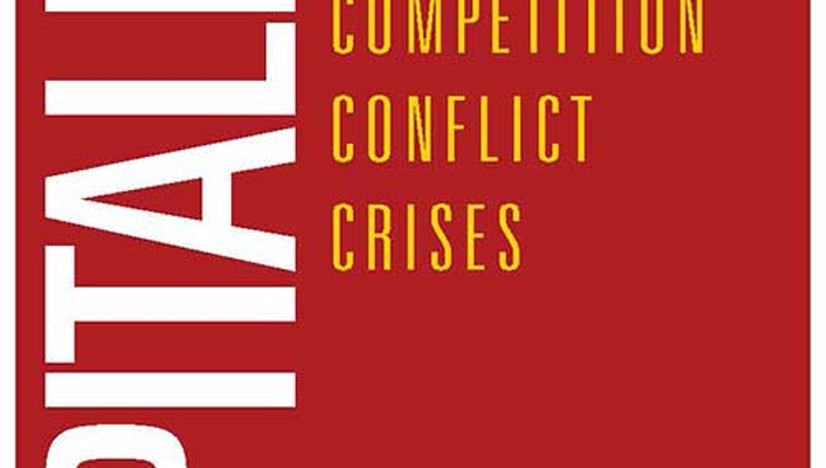 Capitalism: Competition, Conflict, Crisis